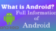 What is Android? | Full Information on Android